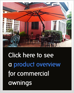 Click here to see a product overview for commercial awnings