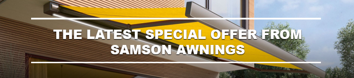 Spring and Summer offers from Samson Awnings